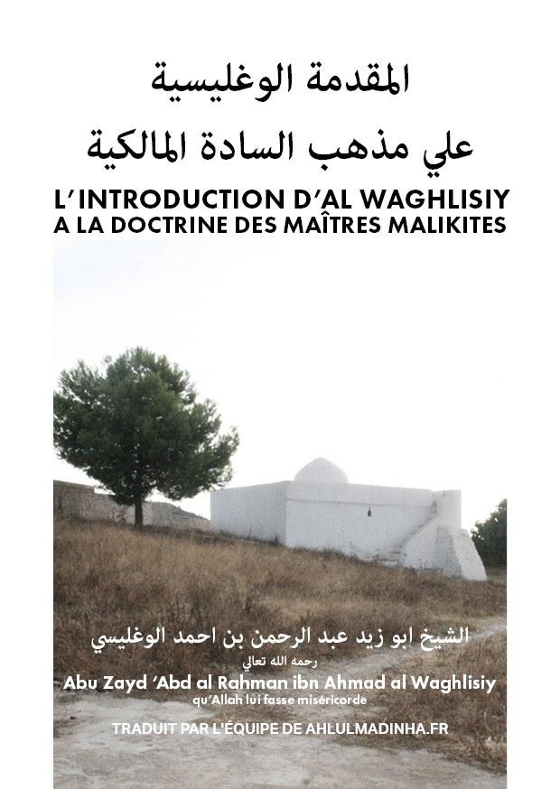 L'INTRODUCTION D'AL WAGHLISIY A LA DOCTRINE DES MAÎTRES MALIKITES