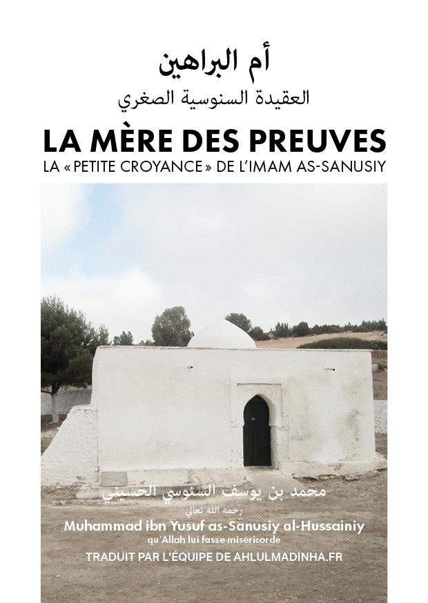 LA MÈRE DES PREUVES - LA PETITE CROYANCE DE L'IMAM AS-SANUSSIY